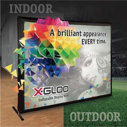 INDOOR A brilliant appearance EVERY time. X-GLOO Inflatable Display Wall OUTDOOR